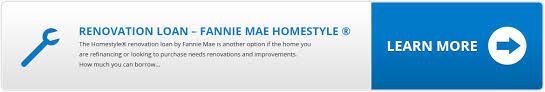 Fannie Mae Renovation Loan – San Fernando Valley & Los Angeles